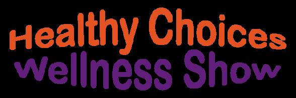 Healthy Choices Wellness Show
